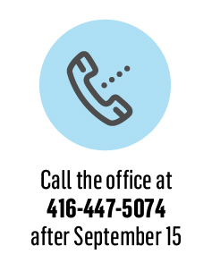 Call the office at 416 447 5071 after September 15